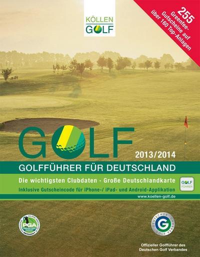 Golf 2013/2014 Golfführer für Deutschland