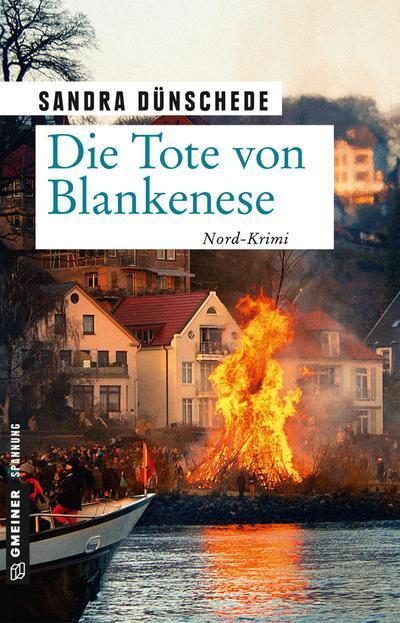 Die Tote von Blankenese: Kriminalroman (Kriminalromane im GMEINER-Verlag) (Kommissare Nielsen und Boateng)