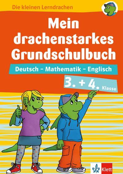 Klett Mein drachenstarkes Grundschulbuch. 3.+ 4. Klasse