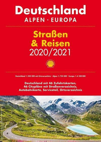 Shell Straßen & Reisen 2020/21 Deutschland 1:300.000, Alpen, Europa