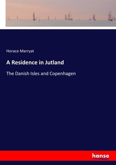 A Residence in Jutland