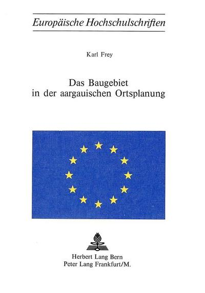 Das Baugebiet in der aargauischen Ortsplanung