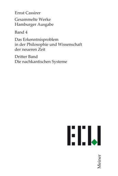 Gesammelte Werke. Hamburger Ausgabe / Das Erkenntnisproblem in der Philosophie und Wissenschaft der neueren Zeit