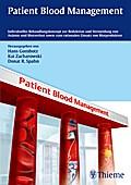Patient Blood Management - Hans Gombotz