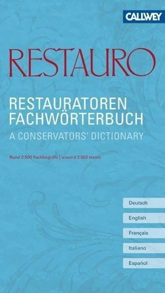 Redaktion Restauro / Restauratoren Fachwörterbuch 9783766720719