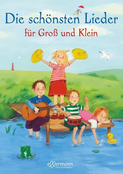 Die schönsten Lieder für Groß und Klein160 S. - 27,00 x 21,50 cm