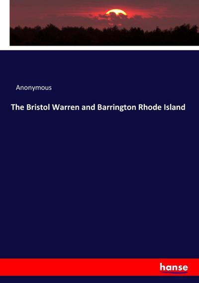 The Bristol Warren and Barrington Rhode Island