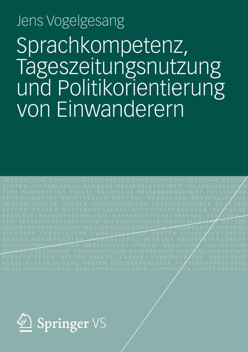 Sprachkompetenz, Tageszeitungsnutzung und Politikorientierun ... 9783531180212