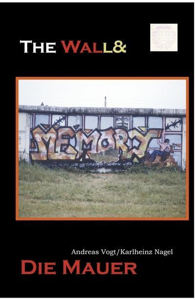 the wall&die mauer: Unteilbares Deutschland