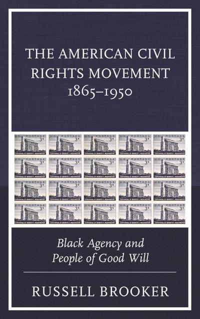 The American Civil Rights Movement 1865-1950