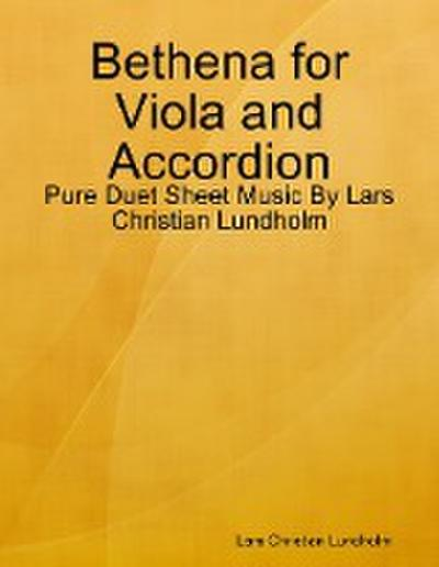Bethena for Viola and Accordion - Pure Duet Sheet Music By Lars Christian Lundholm