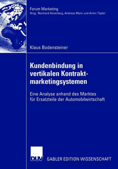 Kundenbindung in vertikalen Kontraktmarketingsystemen