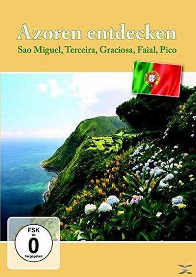 Azoren entdecken - Sao Miguel, Terceira, Graciosa, Faial, Pico, Flores