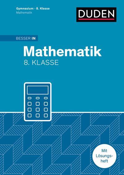 Besser in Mathematik - Gymnasium 8. Klasse