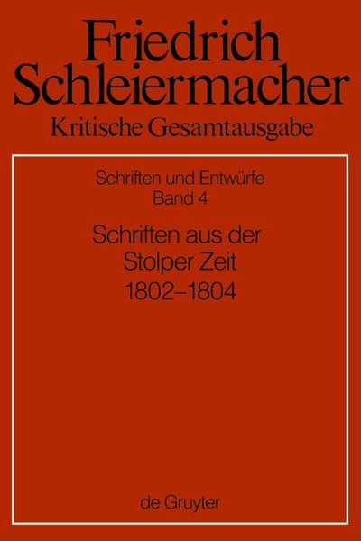 Schriften aus der Stolper Zeit (1802-1804)