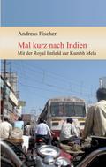 Mal kurz nach Indien