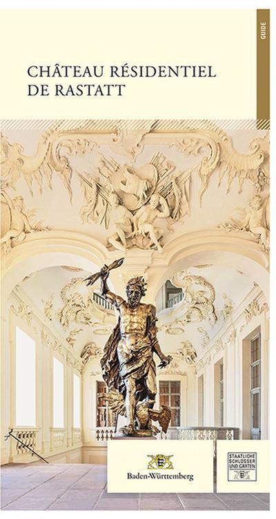 Château Résidentiel de Rastatt. Guide