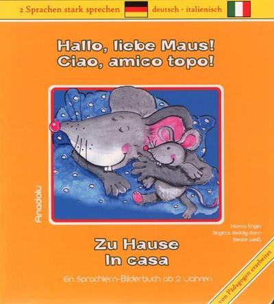 Hallo, liebe Maus! Zu Hause, Deutsch-Italienisch