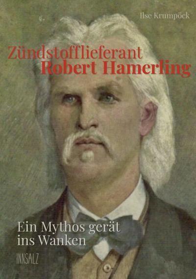 Zündstofflieferant Robert Hamerling