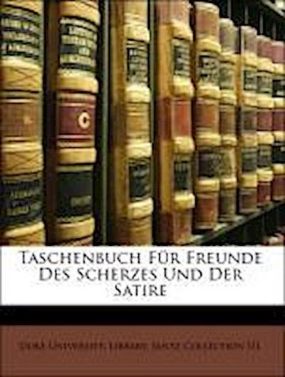 Taschenbuch Für Freunde Des Scherzes Und Der Satire