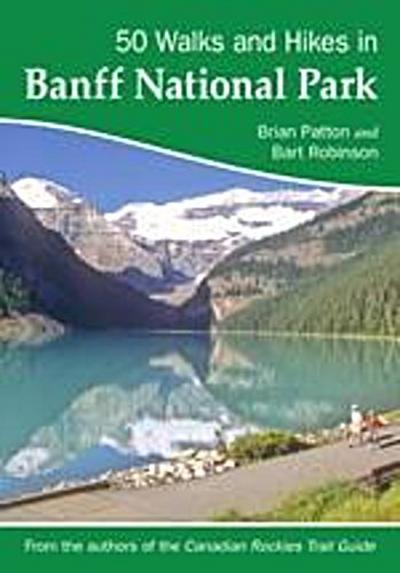 50 Walks and Hikes in Banff National Park