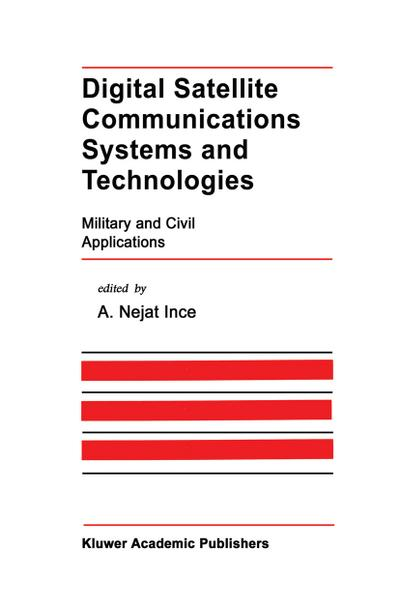 Digital Satellite Communications Systems and Technologies