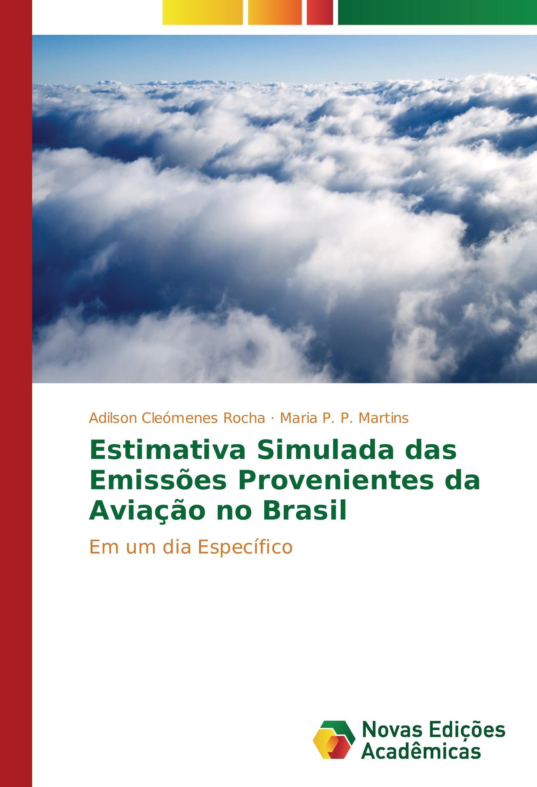Estimativa Simulada das Emissões Provenientes da Aviação no  ... 9783841715340
