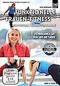 Funktionelle Frauen-Fitness Vol. 1 | Dein Personal Fitness Training für Zuhause | Fett verbrennen mit der HIIT-Methode
