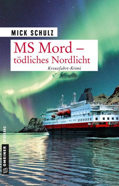 MS Mord - Tödliches Nordlicht