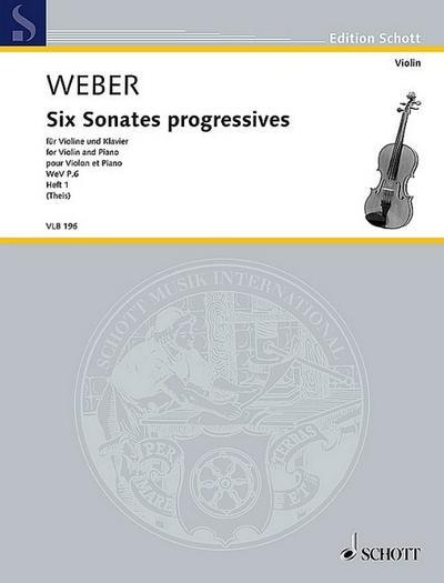 6 Sonates progressives WeVP6 Band 1 (Nr.1-3) :für Violine und Klavier