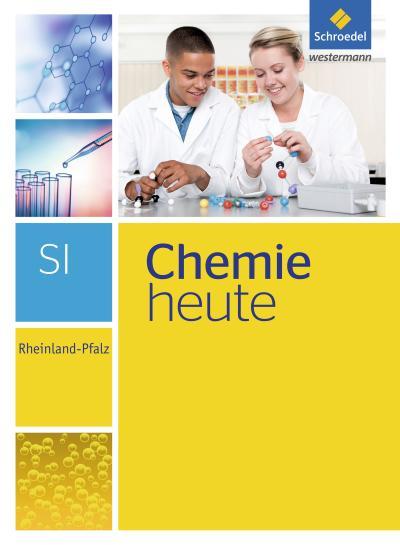 Chemie heute SI - Ausgabe 2016 für Rheinland-Pfalz
