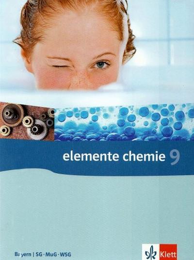 Elemente Chemie 9. Schülerbuch Gymnasium Bayern