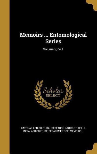 MEMOIRS ENTOMOLOGICAL SERIES V