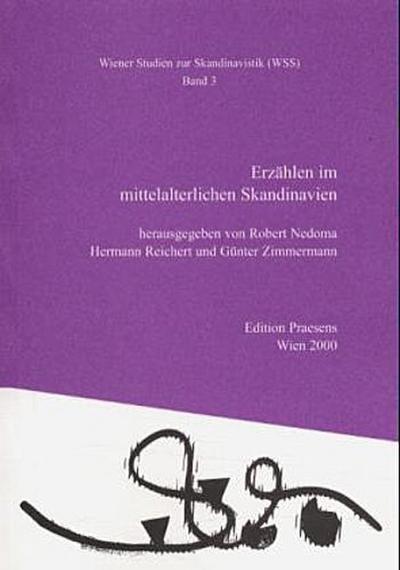 Erzählen im mittelalterlichen Skandinavien (Wiener Studien zur Skandinavistik)