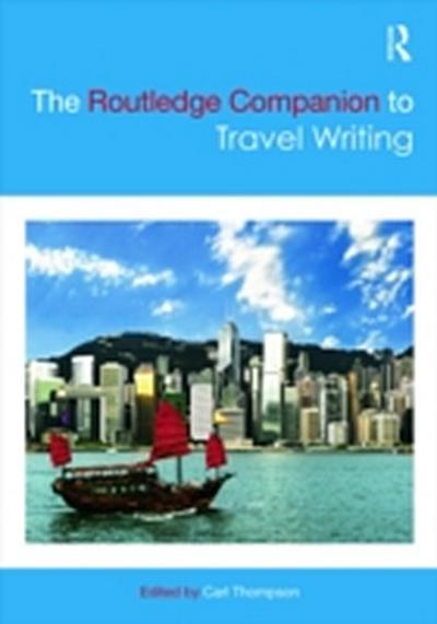 Routledge Companion to Travel Writing