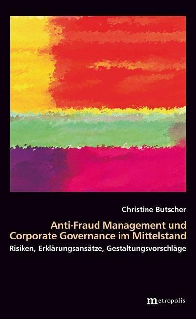 Anti-Fraud-Management und Corporate Governance im Mittelstand