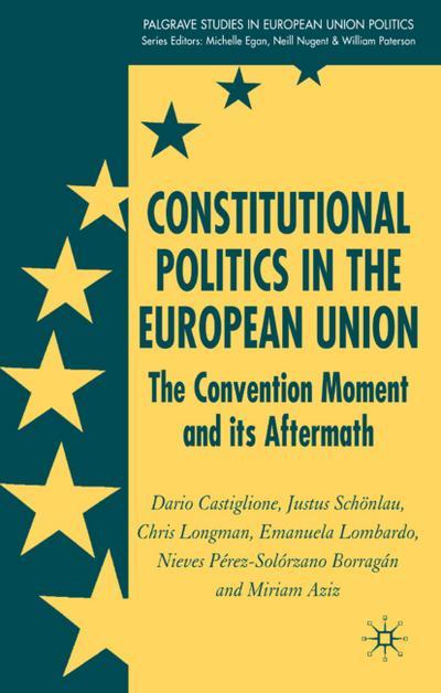 Constitutional Politics in the European Union