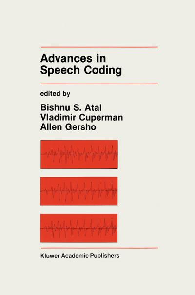 Advances in Speech Coding