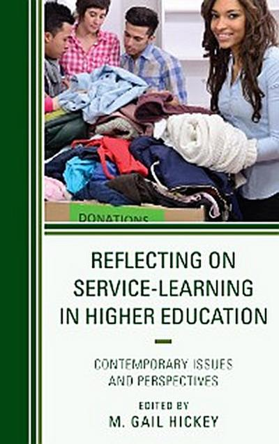 Reflecting on Service-Learning in Higher Education