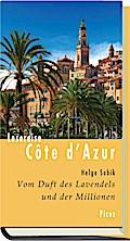 Lesereise Côte d'Azur. Vom Duft des Lavendels ...