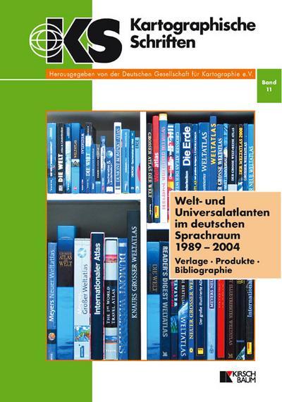 Welt- und Universalatlanten im deutschen Sprachraum