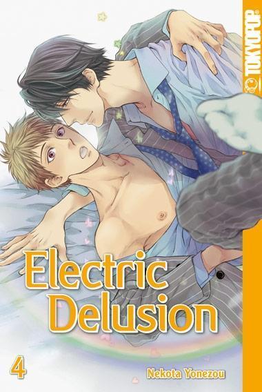 Electric Delusion 04 | Nekota Yonezou |  9783842019584