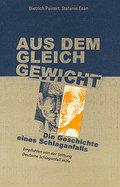 Aus dem Gleichgewicht; Die Geschichte eines Schlaganfalls; Deutsch; 1 Abb.