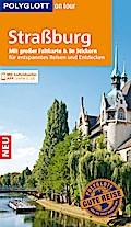 POLYGLOTT on tour Reiseführer Straßburg; Mit  ...