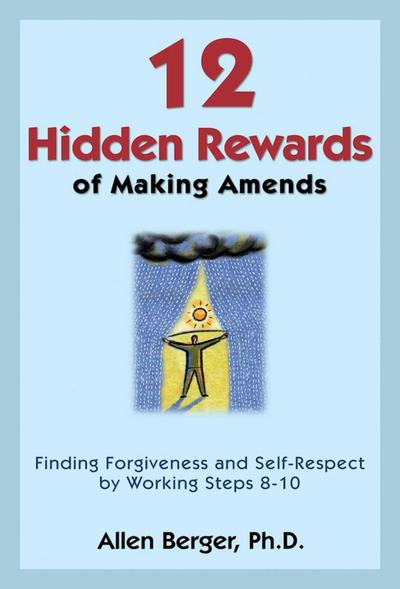 12 Hidden Rewards of Making Amends