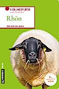 Rhön; Lieblingsplätze zum Entdecken; Lieblingsplätze im GMEINER-Verlag; Deutsch; 80 farbige Abbildungen
