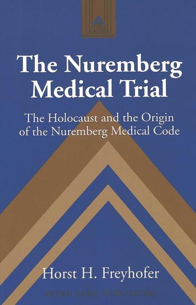 The Nuremberg Medical Trial