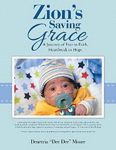 Zion'S Saving Grace