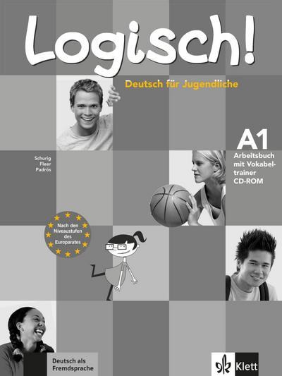 Logisch! - Deutsch für Jugendliche Arbeitsbuch, m. Audio-CD und Vokabeltrainer CD-ROM