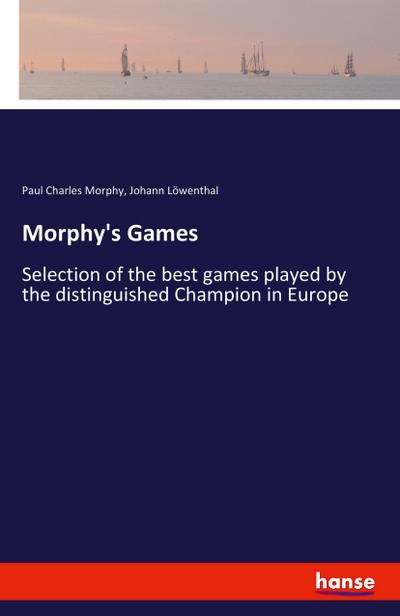 Morphy's Games